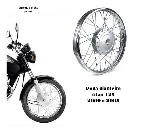 Roda Montada Moto Dianteira Titan- Fan 125 2000 A 2008
