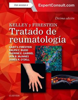 Kelley Y Firestein. Tratado De Reumatología 10ed