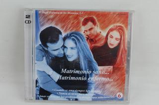 Cd 124 Matrimonio Sano... Matrimonio Enfermo...