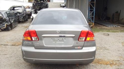 Sucata Honda Civic 1.7 Automatico Peças Motor Cambio Bancos