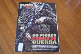 Revista C / Mundo Estranho Esp / Piores Crimes De Guerra
