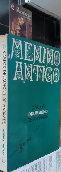 Menino Antigo - Carlos Drummond De Andrade - 1ª Edição