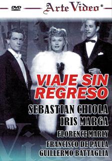Viaje Sin Regreso-sebastian Chiola-iris Marga-florence Marly