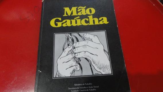 Livro: Mão Gaúcha