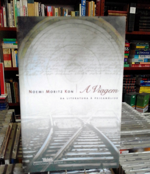 A Viagem Da Literatura A Psicanalise