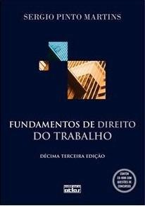 Livro Fundamentos De Direito Do Trabalho - 13ª Edição | Novo