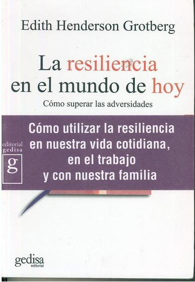 La Resiliencia En El Mundo De Hoy
