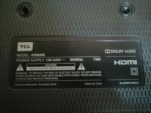 Televisor Smartv Tcl 43s6500 Desarme Quebrada La Pantalla