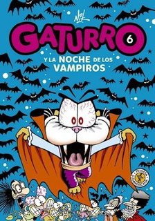 Gaturro 6 Noche De Los Vampiros - Nik - Libro Infantil