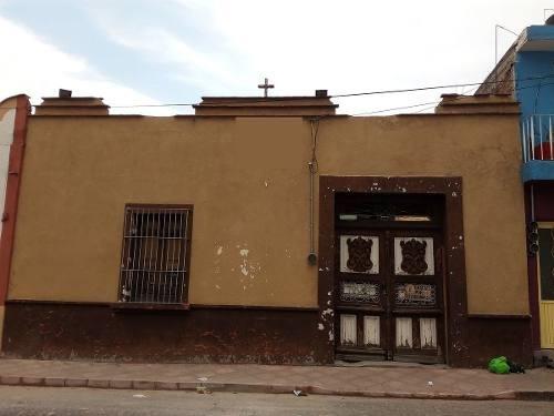 Casa En Centro Histórico Para Restaurar