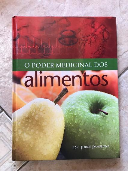Livro O Poder Medicinal Dos Alimentos Dr. Joprge Pamplona