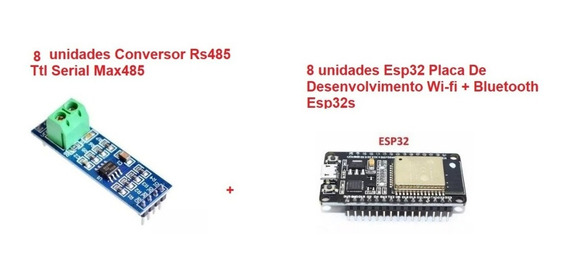 8 Unidades Conversor Rs485 + 8 Unidades Modulo Esp32s