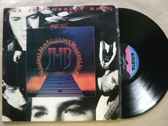 Lp The Jeff Haley Band- Feel This- 1992- Zerado- Frete 15,00