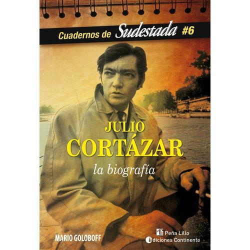 Biografía Julio Cortázar - Mario Goloboff