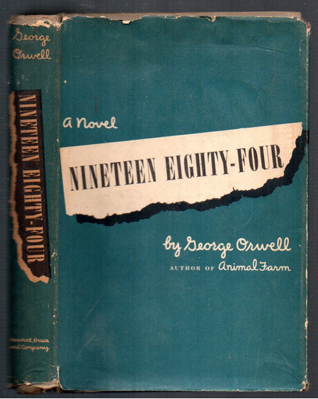 Nineteen Eighty Four 1984 George Orwell 1949