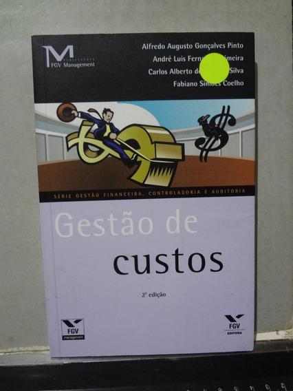 Livro Gestão De Custos Alfredo Augusto Gonçalves Pinto