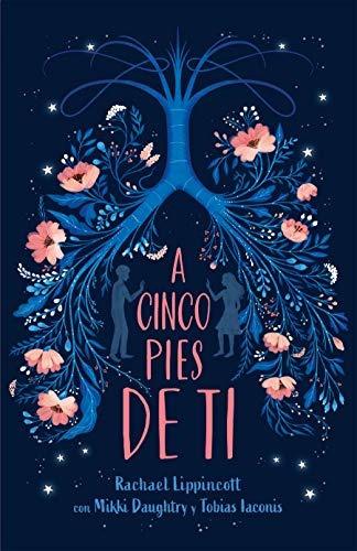 A Cinco Pies De Ti / Five Feet Apart Español Importado