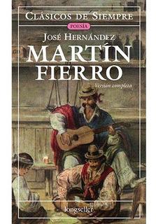 Martín Fierro - Tomo Unico - Clásicos De Siempre