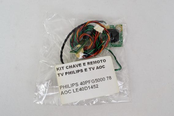 Kit Chave Sensor Remoto Tv Philips Aoc40pfg5000/78 Le40d1452