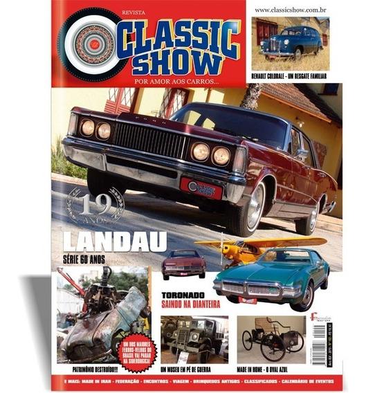 Revista Classic Show Nº 102, Landau, Toronado, Carro Antigo