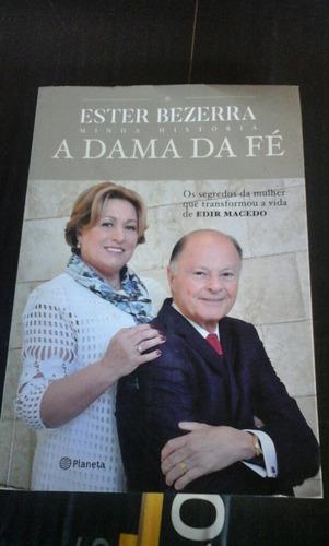 A  Dama Da Fé  Ester  Bezerra