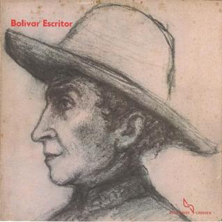 Bolívar Escritor (cuadernos Lagoven) / Efraín Subero