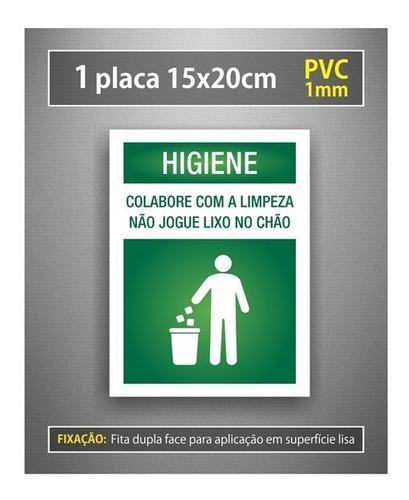 Placa Higiene Não Jogue Lixo No Chão - Colabore Com Limpeza