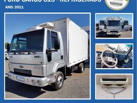 Ford - Cargo 815e - 2011 - Refrigerado - Rodonaves Seminovos