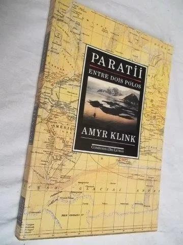 * Livro - Amyr Klink - Paratii - Entre Dois Polos Escolha