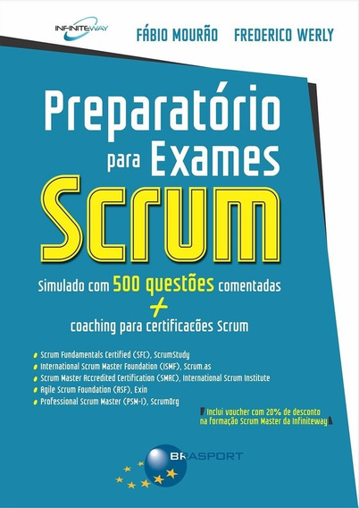 Preparatorio Exames Scrum - Simulado Com 500 Questo