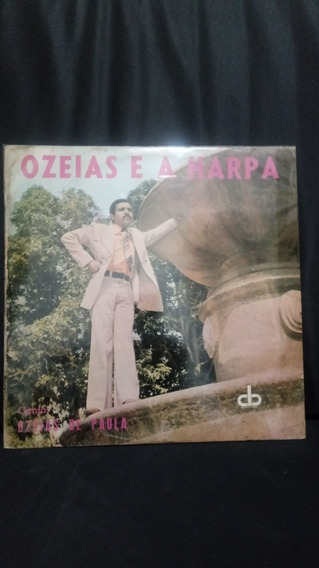 Lp Vinil- Ozeias E A Harpa-ozeias De Paula-(raridade)