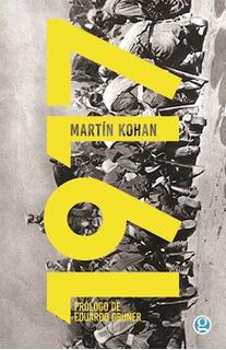 1917, Martín Kohan, Ed. Godot