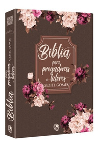 Bíblia Para Pregadoras E Líderes Floral
