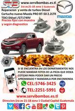Reparacion De Turbos Mazda Bt-50 Pro 2.2l Diesel Guatemala