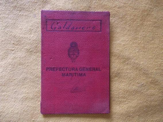 4027- Carnet Calderero Prefectura Gral.maritima. Año 1943