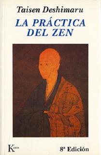 La Practica Del Zen - Taisen Deshimaru