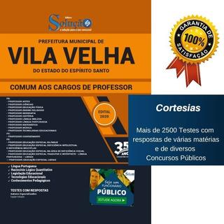 Apostila Concurso Vila Velha Professor - Comum A Todos