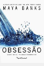 Obsessão - Trilogia Breathless Livro 1 Maya Banks