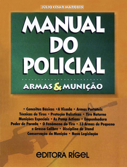 Manual Do Policial - Armas & Munições