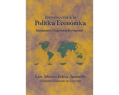 Introducción A La Política Económica. Fundamentos Y Experien