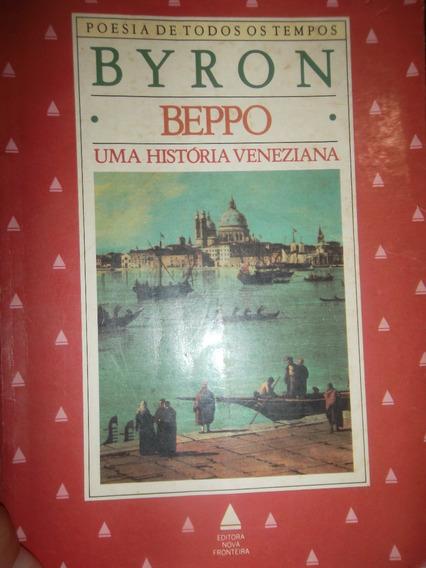 Livro- Literatura Estrangeira-beppo Uma História Veneziana