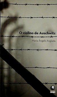 O Violino De Auschwitz Maria Angels Anglada Livro N /