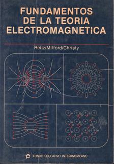 Fundamentos De La Teoría Electromagnética (reitz/ Milford)