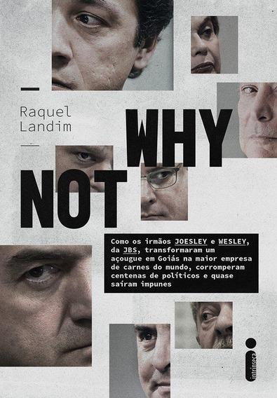 Why Not: - Como Os Irmãos Joesley E Wesley, Da Jbs, Transfo