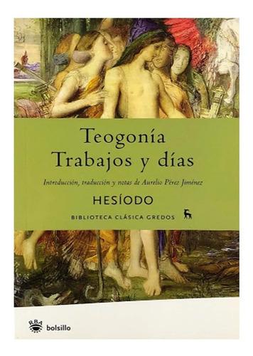 Teogonía / Trabajos Y Días - Hesíodo - Gredos