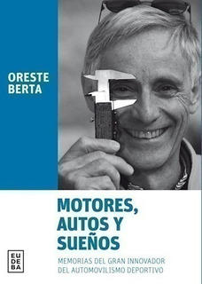 Motores, Autos Y Sueños - Berta, Oreste (papel)