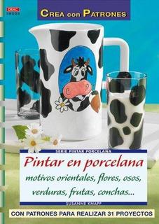 Pintar En Porcelana Motivos Orientales, Flores, Osos, Verdu