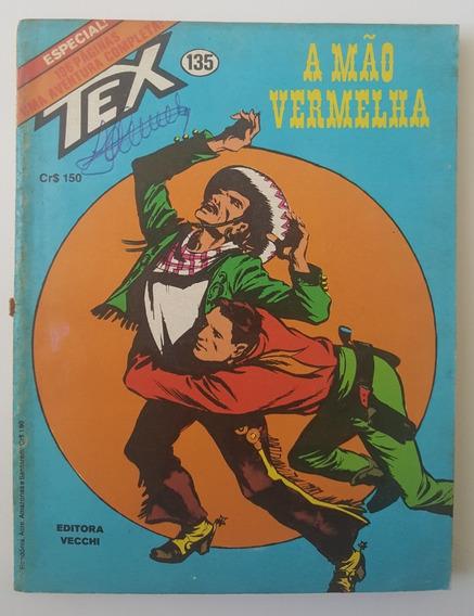 Gibi Tex 135 Primeira Edição A Mão Vermelha 1981