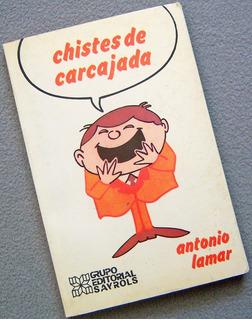 Libro: Chistes Retro De Carcajada - Antonio Lamar