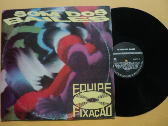Lp Equipe Fixação/ O Som Dos Bailes- C/ Vários 1993 Frete 15